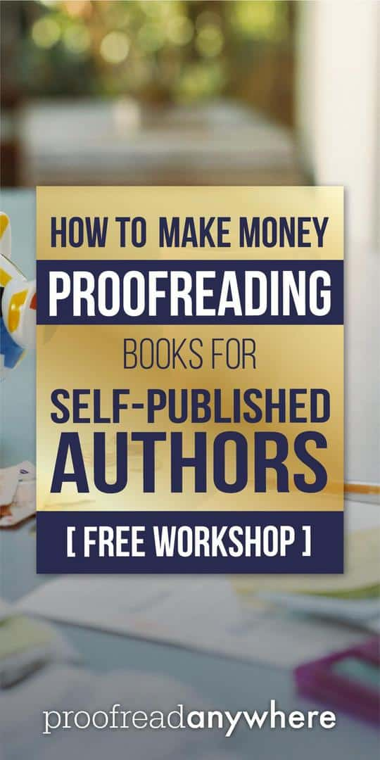 Learn the skills you need to make money proofreading books.