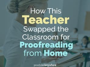 If proofreading from home is your dream, check out how Linda made it happen
