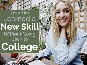 Retraining as a transcript proofreader meant Kim didn't have to go back to school full time