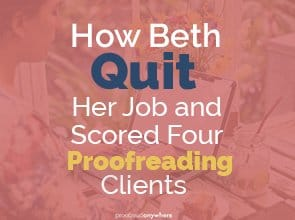 How Beth Quit Her Job and Scored Four Proofreading Clients
