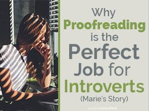 Sick of the constant chatter in your workplace? Proofreading from home can be the perfect job for introverts!