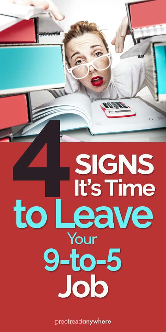 Four reasons why you should leave your 9-to-5 job right now!