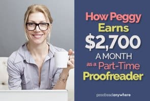 Peggy found freedom and confidence thanks to her gig as a part-time proofreader