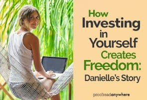 Investing in yourself can give you the freedom to change your life