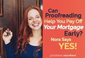 Got debt? Pay off your mortgage early by proofreading from home