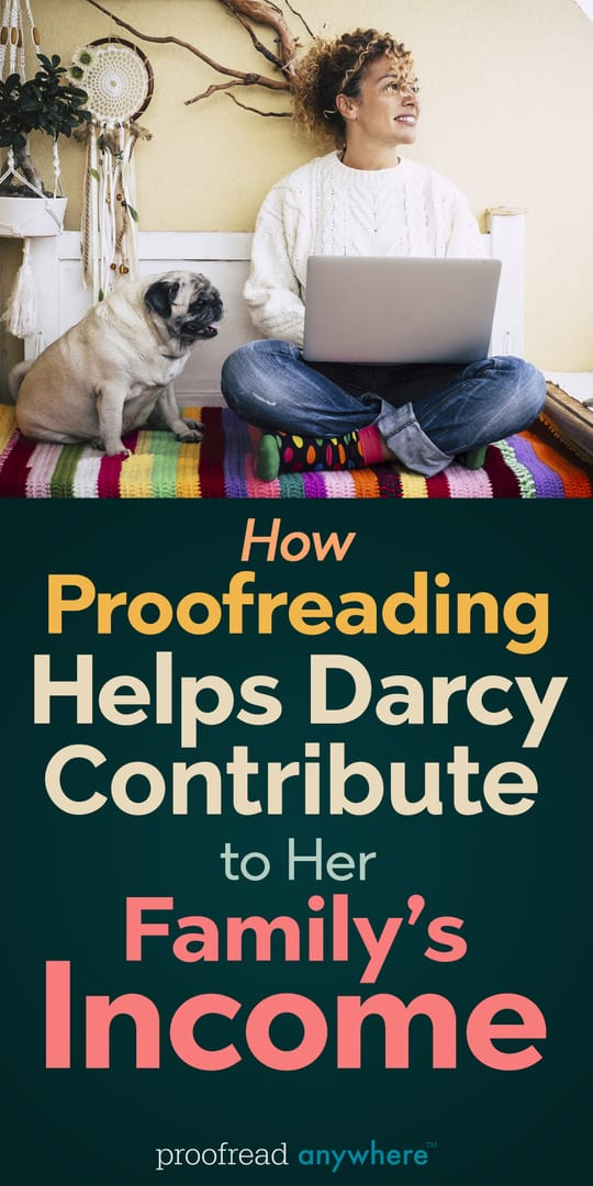 Word nerd? Proofreading can help you contribute to your family's income!