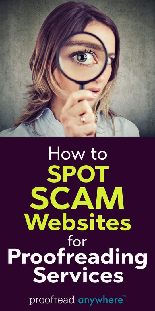 Learn how to spot scam websites for proofreading services so you can avoid them!