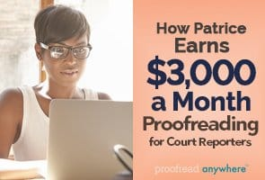 Looking for a lucrative proofreading niche? Try proofreading for court reporters!