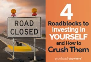 What's stopping you from investing in yourself? Let's crush those objections!
