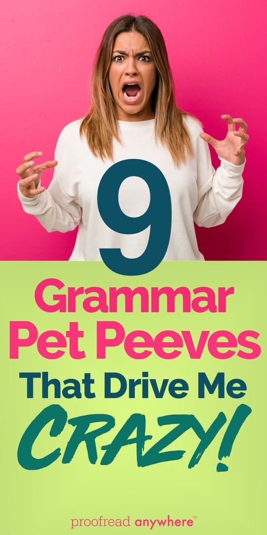 Word nerds unite! Let's rid the world of these grammar pet peeves!