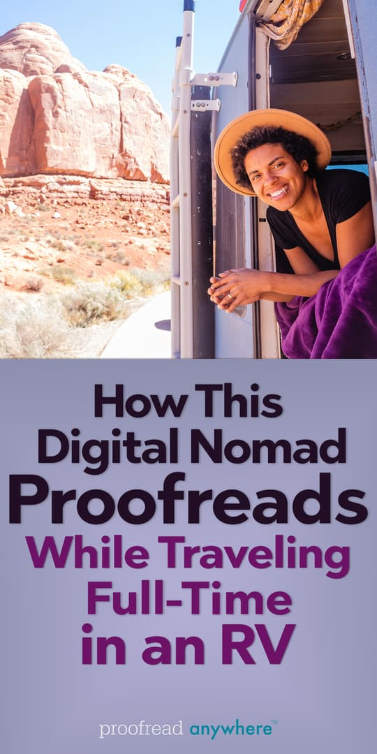 Want to travel full-time and need a flexible work schedule? Become a freelance proofreader!