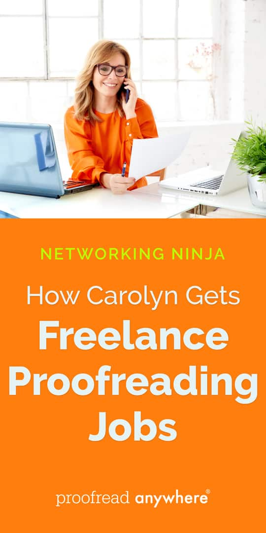 Networking is an awesome way to get freelance proofreading jobs