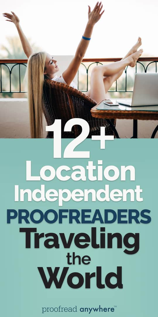 You can use your word nerd skills to become location independent!
