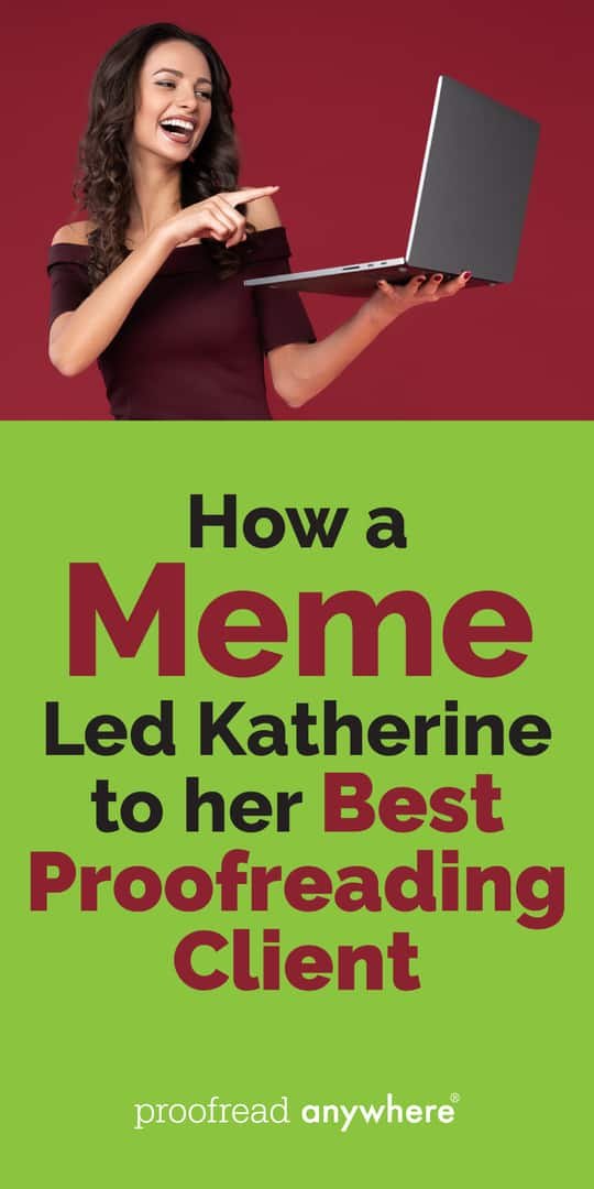 From Memes to Kids' Books: Katherine Makes Money from Her Proofreading Services