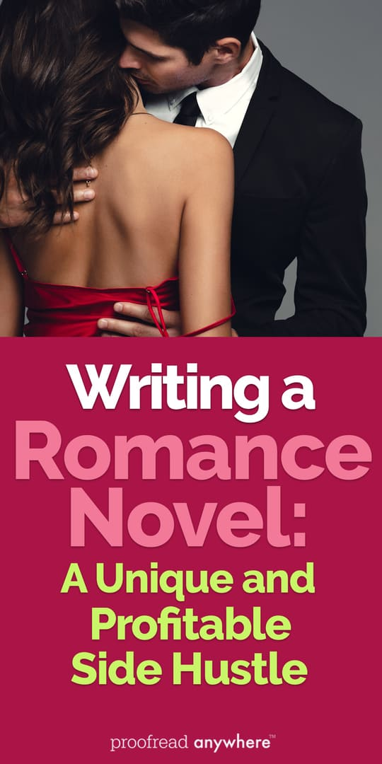 Writing a romance novel can bring in some serious cash