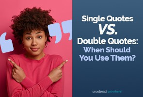 How to Use Single Quotes vs. Double Quotes